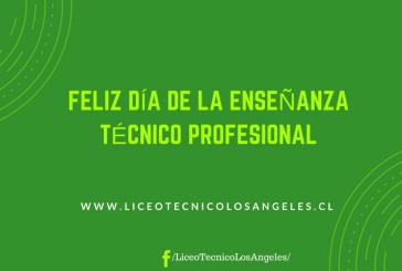 Feliz Día de la Enseñanza Técnico Profesional