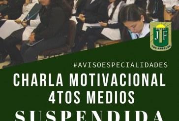 Charla Motivacional para alumnas de 4tos Medios, organizada con el IP Santo Tomás, ha sido SUSPENDIDA.